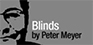 Blinds by Peter Meyer