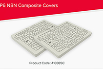 P6/8/9 NBN Composite Covers from CUBIS Systems