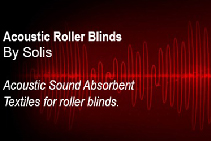 Sound Absorbent Fabrics for Roller Blinds from Solis