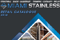 2018 Stainless Steel Balustrades Catalogue from Miami Stainless