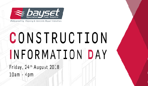 Construction Information Day - August 2018 with Bayset